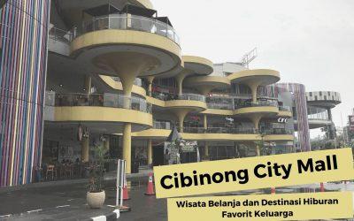 Cibinong City Mall, Wisata Belanja dan Destinasi Hiburan Favorit Keluarga
